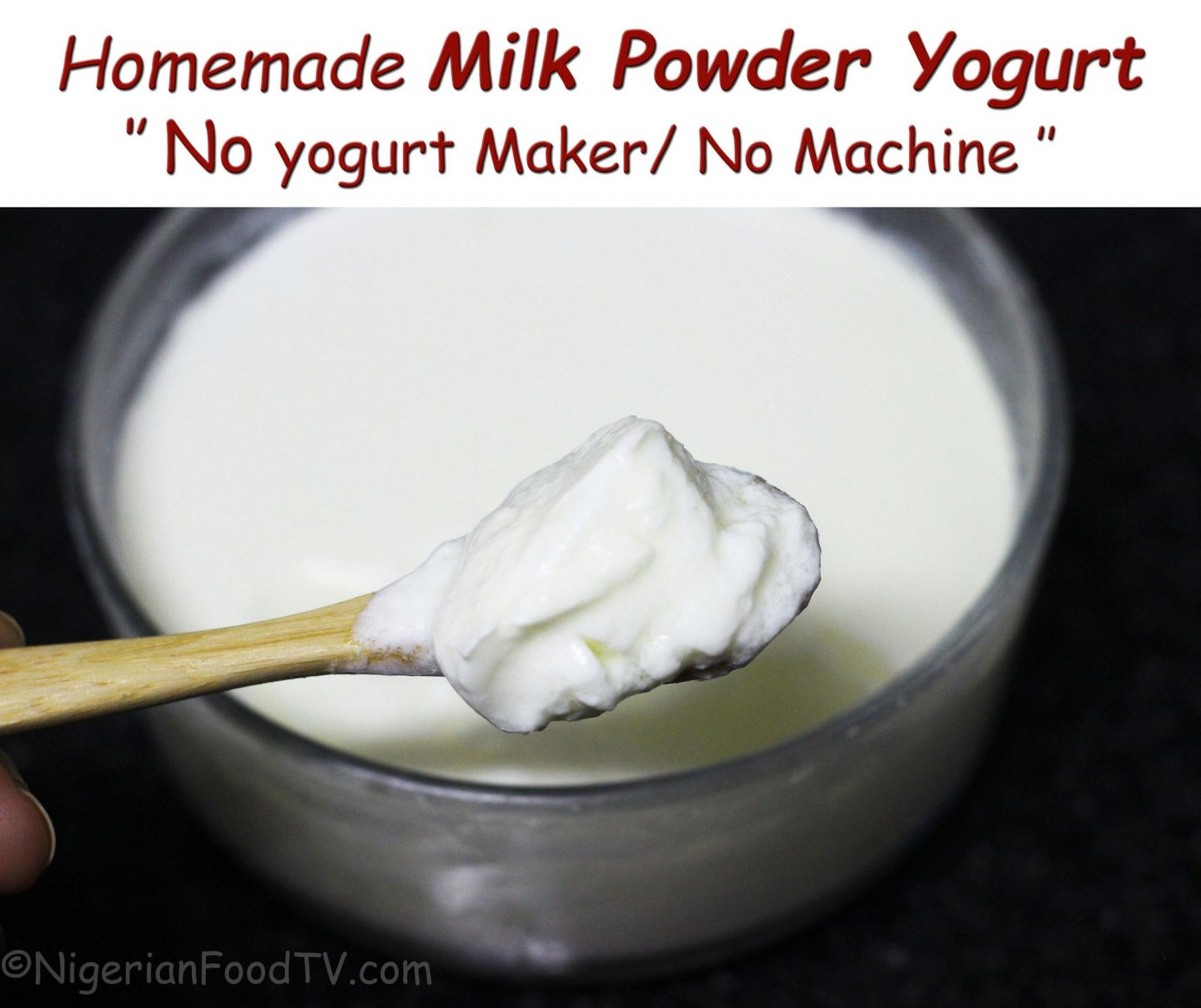 Homemade Yogurt With Powdered Milk – No Yogurt maker
